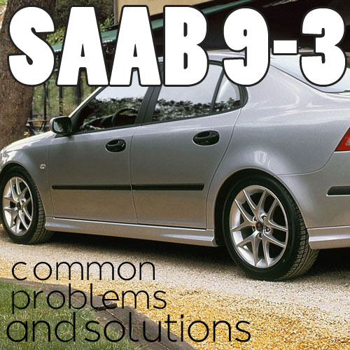10 saab 9 3 common problems blog. Black Bedroom Furniture Sets. Home Design Ideas