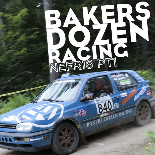 Bakers Dozen Racing and the New England Forest Rally – Part 1