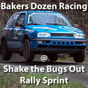 Bakers Dozen at Shake the Bugs Out Rally Sprint