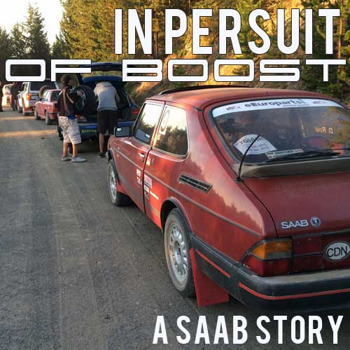 In Pursuit of Boost. A Saab Story.