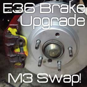 BMW 3-Series E36 Brake Upgrade using M3 Parts – The Big Performance Boost You've Needed