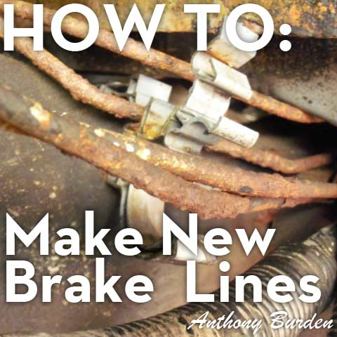 How To: Make Brake Lines and Bubble Flares
