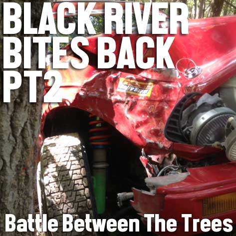 Black River Rally Bites Back PT.2 – Battle Between The Trees