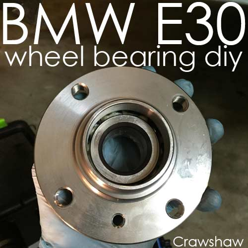 Wheel Bearing Replacement on a BMW E30 – Full DIY Guide