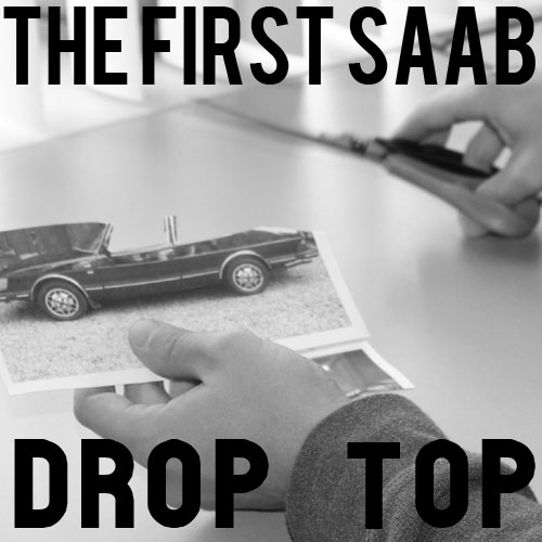Story that Precedes the 9-3 Everyone's Used To: The First SAAB Convertible