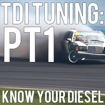 TDI Tuning: Part 1 – Know Your Diesel
