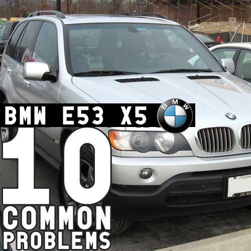 10 Common BMW Parts Issues & Repairs - E53 X5 (2000-2006