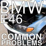 3 Series Common Problems and Solutions