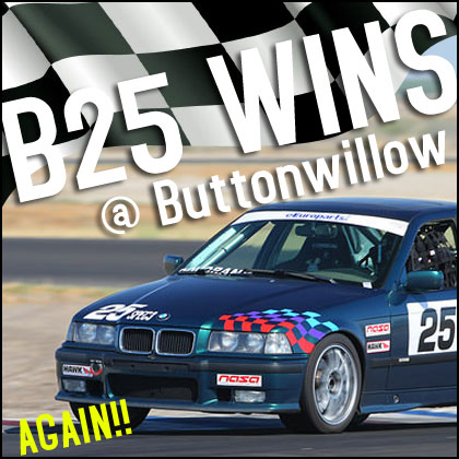 When It All Comes Together – B25 Racing at Buttonwillow