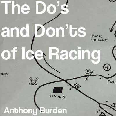 The Do's and Dont's of Ice Racing
