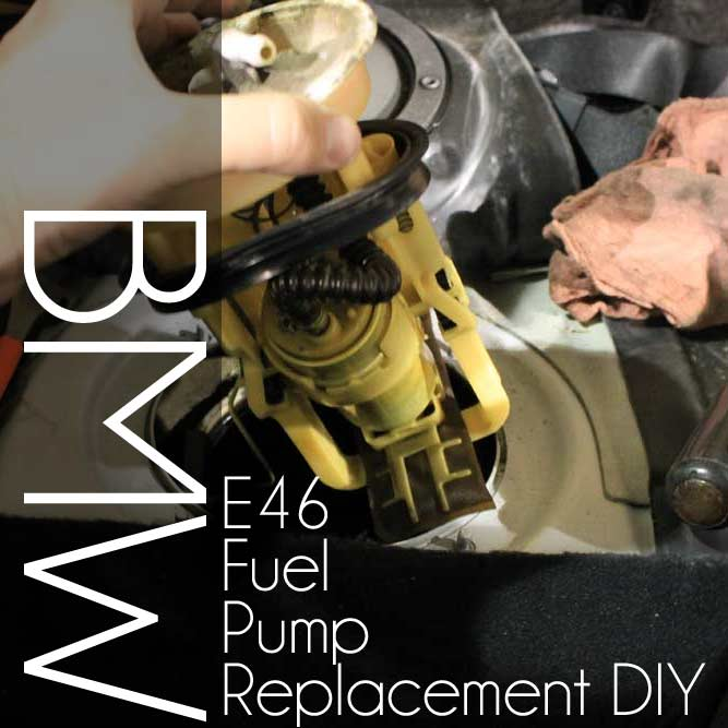 BMW E46 Fuel Pump DIY