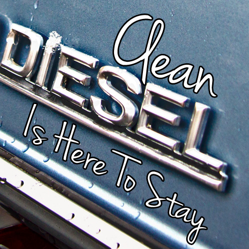 One Fuel To Rule Them All – Clean Diesel Is Here To Stay