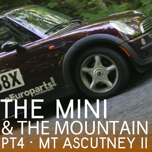 The MINI and the Mountain Pt.4 – Ascutney II