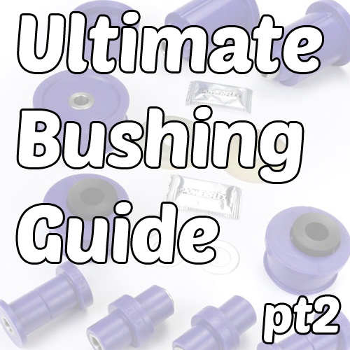 The eEuroparts Car Bushing Guide – Pt2