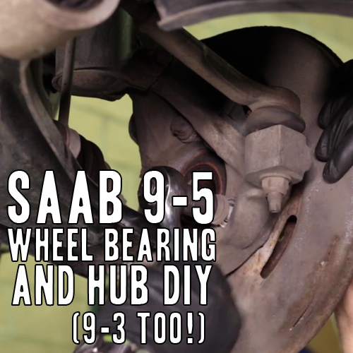 2006 Saab 9 3: Saab Wheel Bearing Replacement DIY (9-5 And 9-3ss