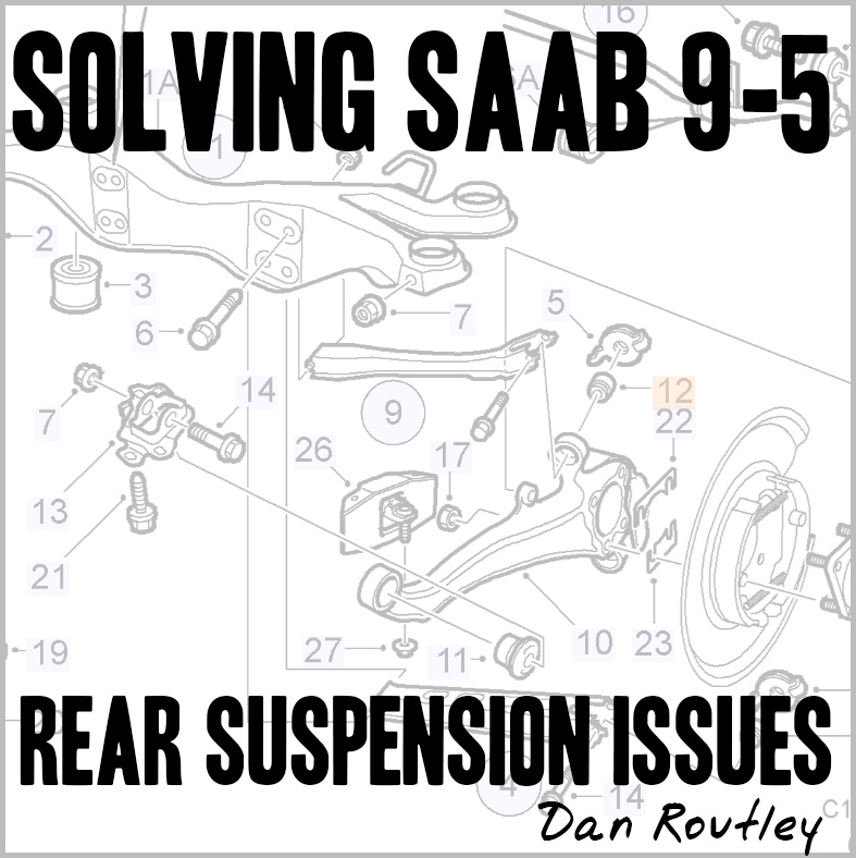 solving saab 9-5 rear suspension issues