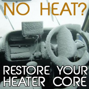 Restore Your Heater Core