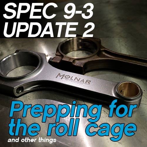 eEuroparts Saab 9-3 Race Car – Update 2 (Roll Cage Preparation)
