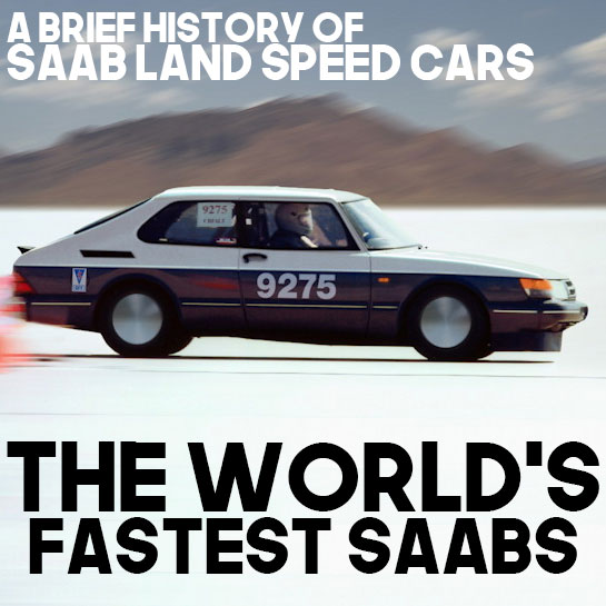 Buy Manufacturer Coupons >> Saab Land Speed Cars Past and Present - The World's ...