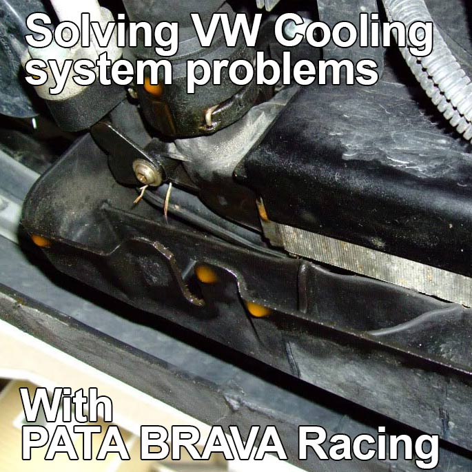 Solving VW Cooling System Problems With Pata Brava Racing