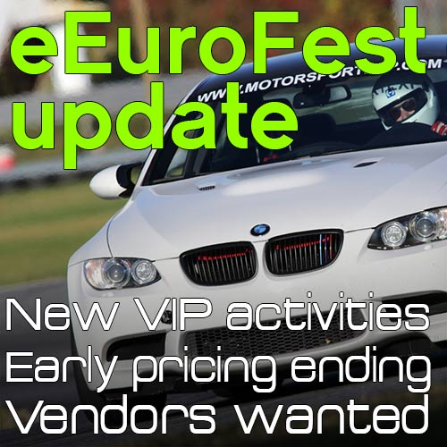 eEuroFest Update:  New VIP Activities, Vendors Wanted, Early Pricing Ends Soon