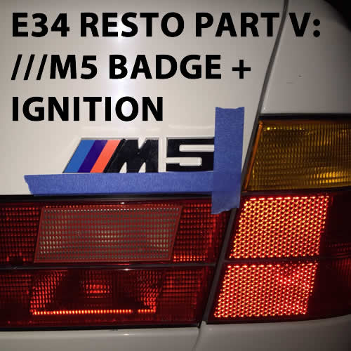 E34 M5 BMW Part Resto V – ///M5 Badge & BMW Ignition Parts