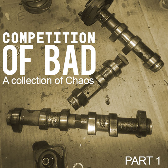 Competition of Bad 2017 – Part 1