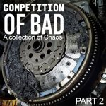 Competition of Bad Part 2