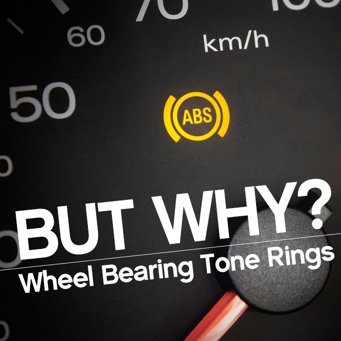 Wheel Bearing Tone Ring - Don't Trigger an ABS light