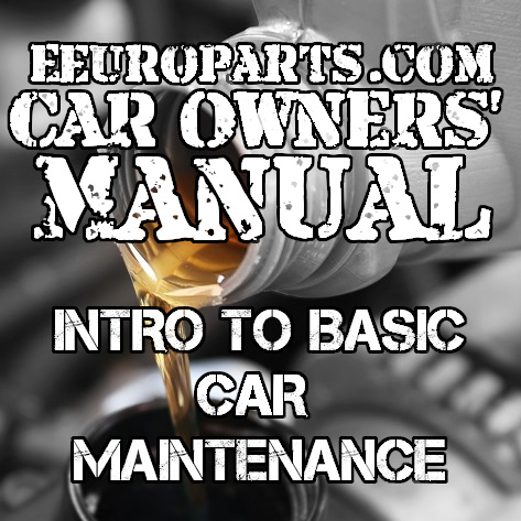 eEuroparts.com Car Owners' Manual – Basic Car Maintenance Guide