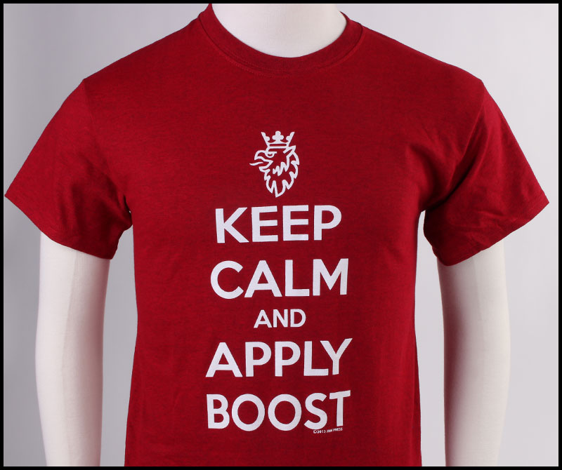 Keep Calm and Apply Boost (Large) TSHIRT008 Main Image